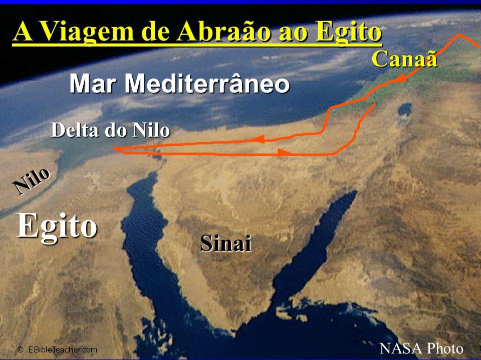 Egito Nilo Delta do Nilo Mar Mediterrâneo NASA Photo Sinai Canaã © EBibleTeacher.com A Viagem de Abraão ao Egito Abraham's Journey to Egypt
