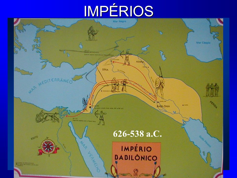 IMPÉRIOS 538-336 a.C.