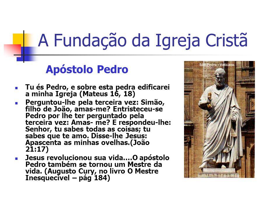 A Fundação da Igreja Cristã A Casa do Caminho foi a primeira comunidade Cristã na história da humanidade.