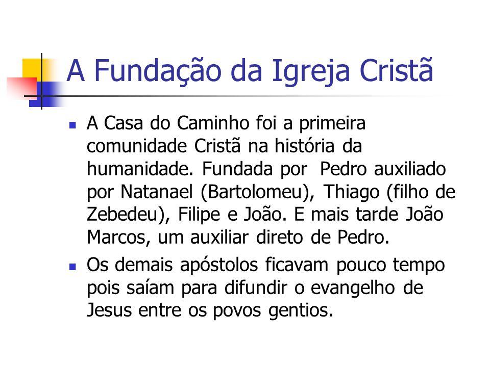 A Fundação da Igreja Cristã anciãos (presbíteros, em grego): dirigir as novas comunidades.