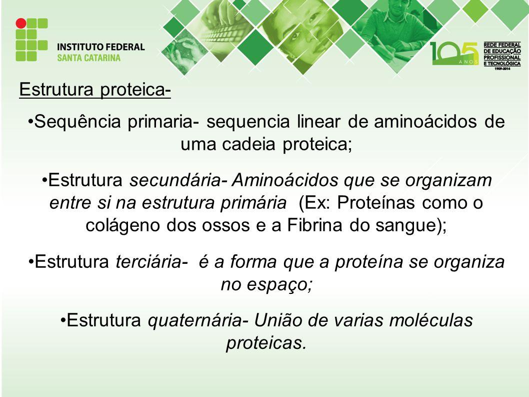 Estrutura proteica- Sequência primaria- sequencia linear de aminoácidos de uma cadeia proteica; Estrutura secundária- Aminoácidos que se organizam ent