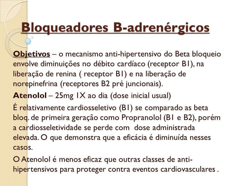 Bloqueadores B-adrenérgicos Os beta bloq.
