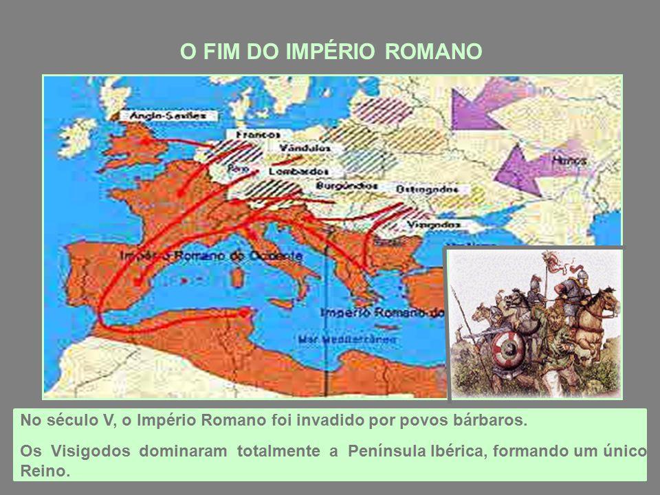 O FIM DO IMPÉRIO ROMANO No século V, o Império Romano foi invadido por povos bárbaros.