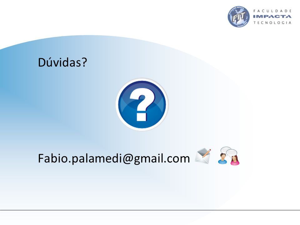 Dúvidas Fabio.palamedi@gmail.com