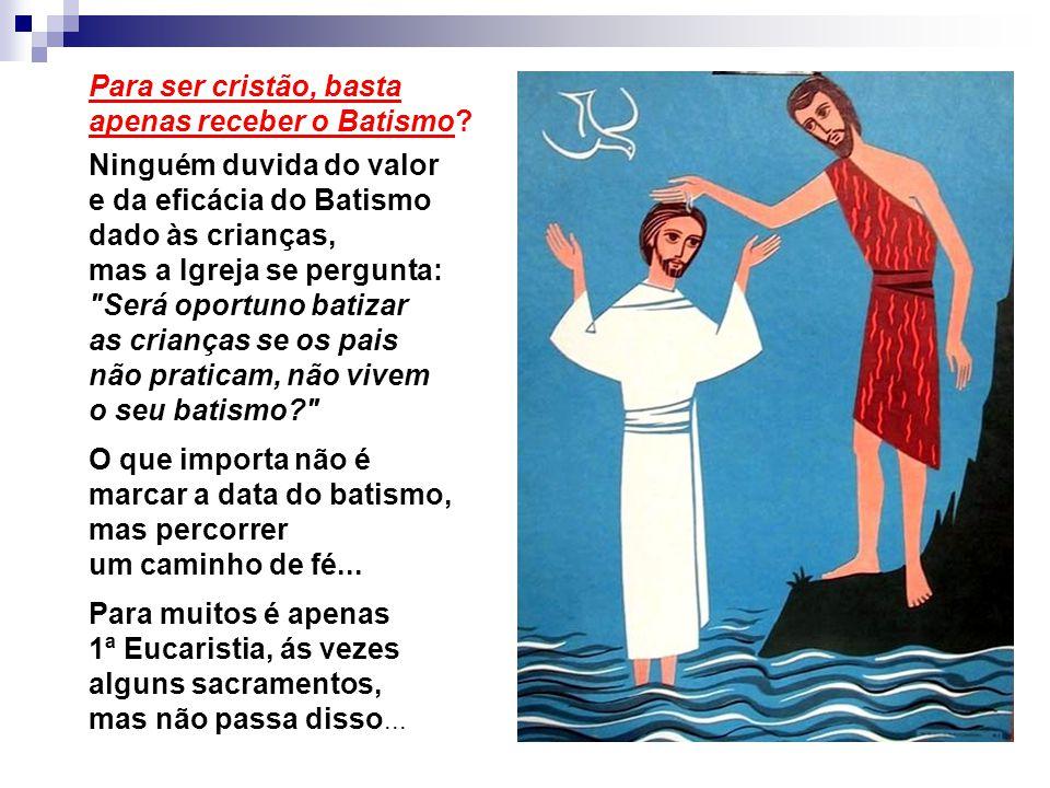 - de PALAVRAS e GESTOS escolhidos por Deus - de PESSOAS escolhidas por Deus (na Igreja)... Sabemos muitas coisas... - Mas o que o Batismo representa e
