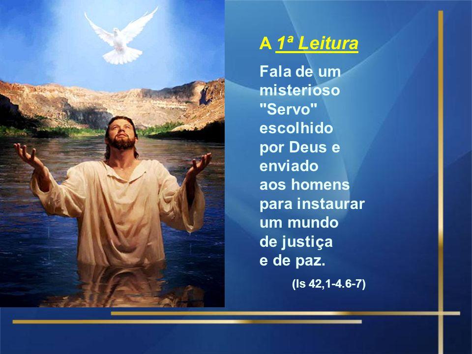 A Liturgia de hoje nos apresenta o início da vida pública de Jesus. Tudo começa com o BATISMO DE JESUS, cuja festa hoje celebramos.