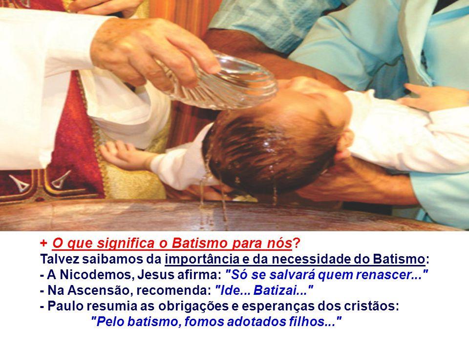 * O Batismo de João: não era sacramento... Era um rito de iniciação à Comunidade Messiânica: Renunciava ao pecado, convertia-se a uma vida nova e pass