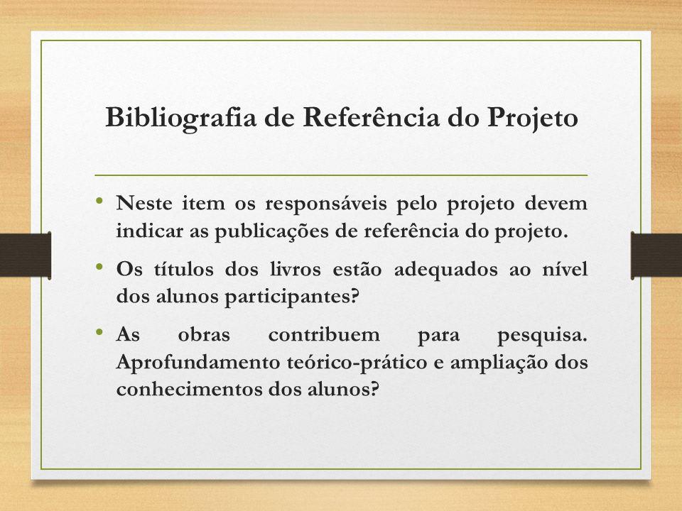 Bibliografia de Referência do Projeto Neste item os responsáveis pelo projeto devem indicar as publicações de referência do projeto.