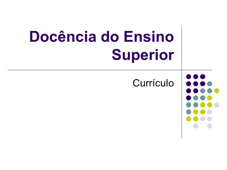 Docência do Ensino Superior Currículo