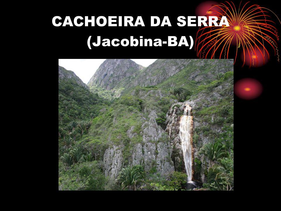 CACHOEIRA DA SERRA (Jacobina-BA)