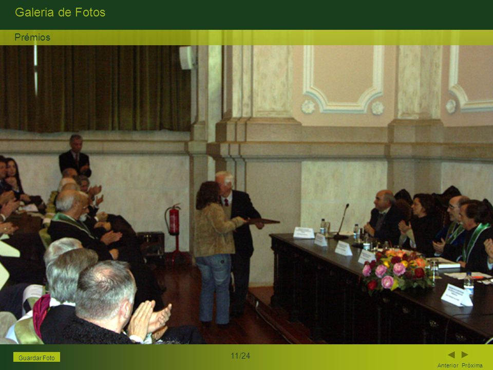 Galeria de Fotos Anterior Próxima 11/24 Guardar Foto Prémios
