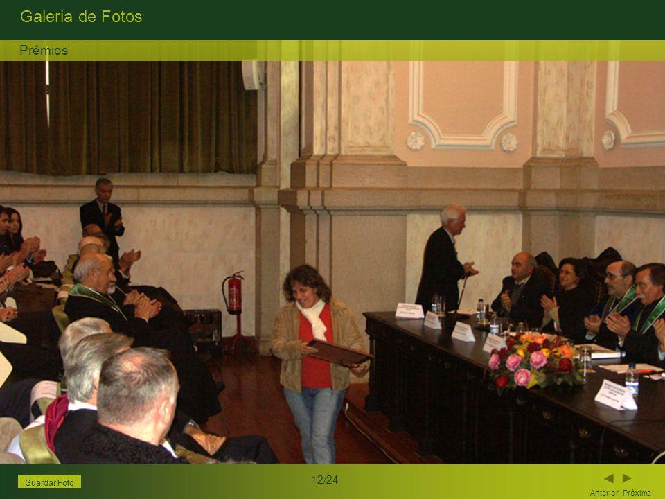 Galeria de Fotos Anterior Próxima 12/24 Guardar Foto Prémios