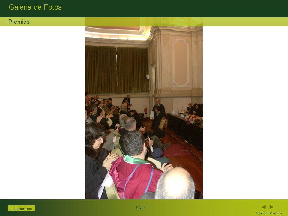 Galeria de Fotos Anterior Próxima 5/24 Guardar Foto Prémios