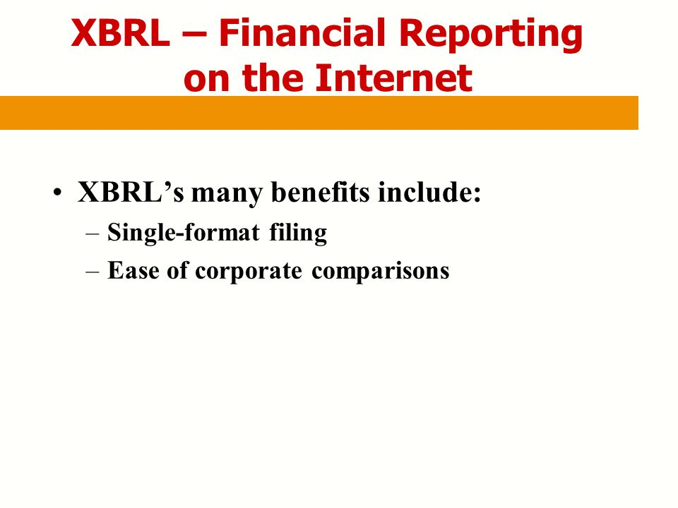 xbrl impact on the accounting information However, the scope and impact of xbrl on financial reporting is largely unknown to determine the extent to which o&g disclosures are covered in the xbrl.