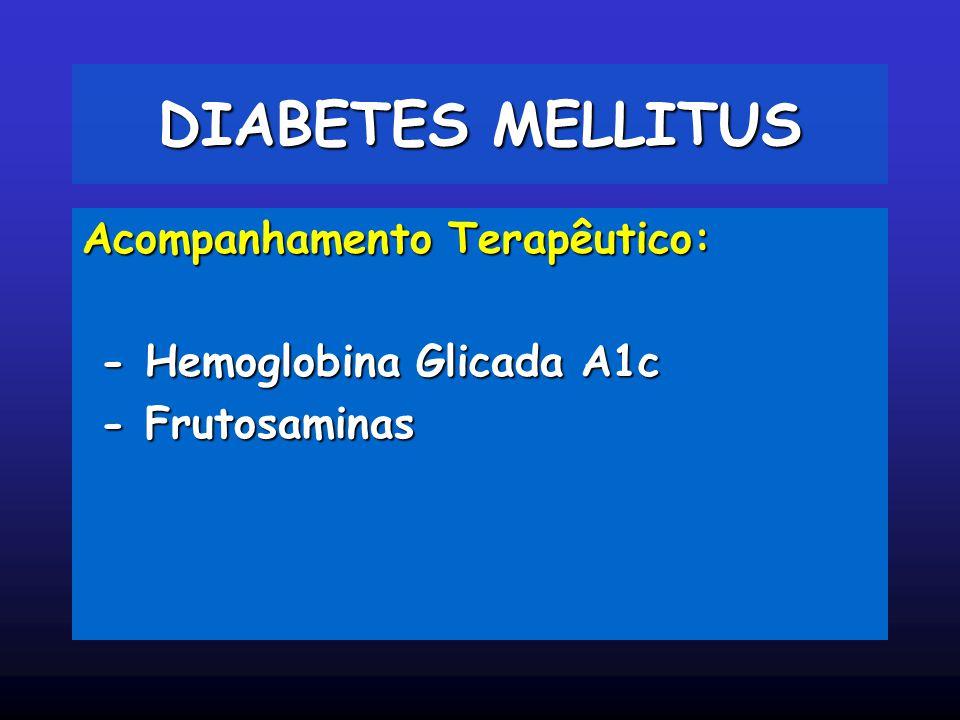 Perfil da Hemoglobina no adulto: Hb A - 97% (tetrâmero 2 cadeias alfa e 2 cadeias beta) Hb A2 - 2,5% Hb F - 0,5% Glicação da hemoglobina: A1c : Adição não enzimática de açúcar ao aminoácido valina N-terminal da cadeia beta da Hemoglobina A, sendo esta reação não dissociável (IFCC).