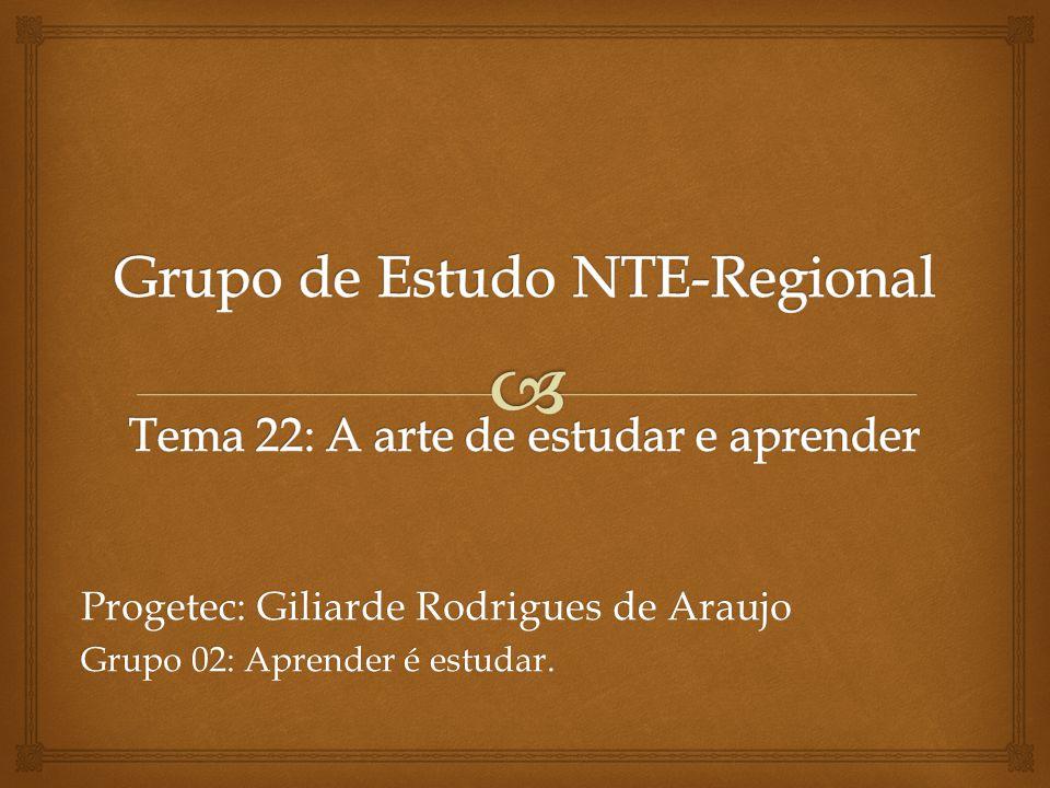 Progetec: Giliarde Rodrigues de Araujo Grupo 02: Aprender é estudar.