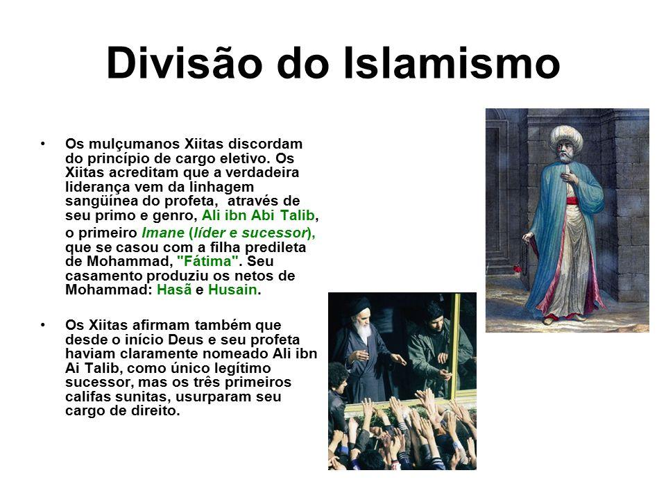 Divisão do Islamismo Os mulçumanos Xiitas discordam do princípio de cargo eletivo. Os Xiitas acreditam que a verdadeira liderança vem da linhagem sang
