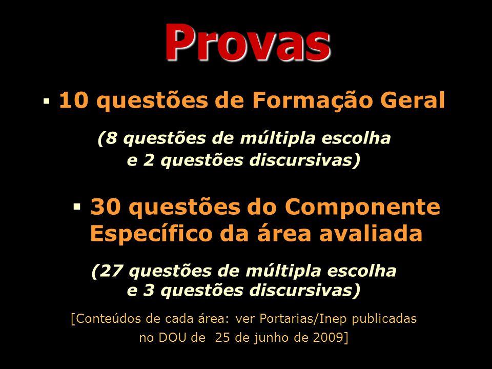 Recomenda ç ões  Realizar a leitura do MANUAL DO ENADE 2009.
