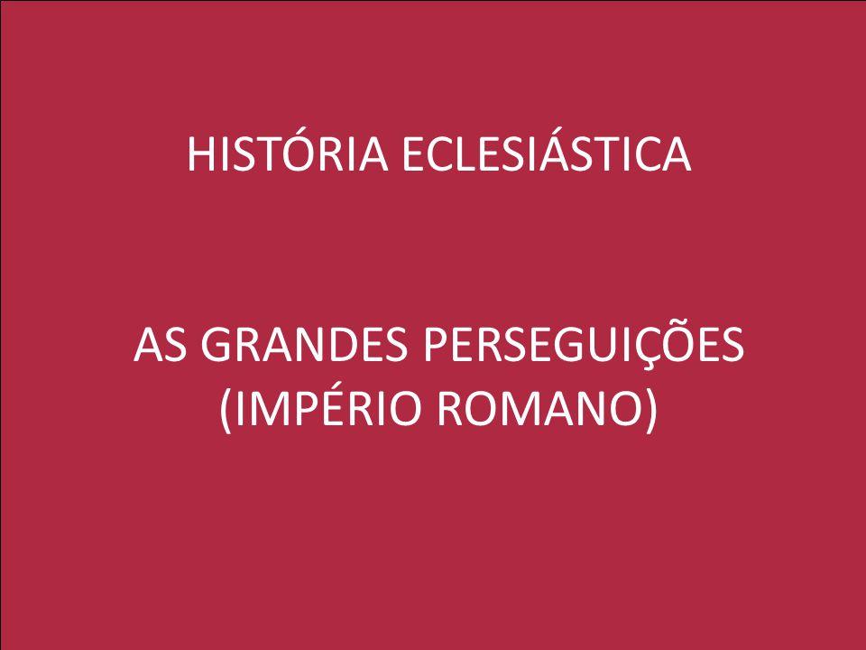 GRANDES HOMENS Clemente de Roma; Inácio de Antioquia; Policarpo de Esmirna; Irineu; Tertuliano; Orígenes de Alexandria (um dos pais da Igreja)