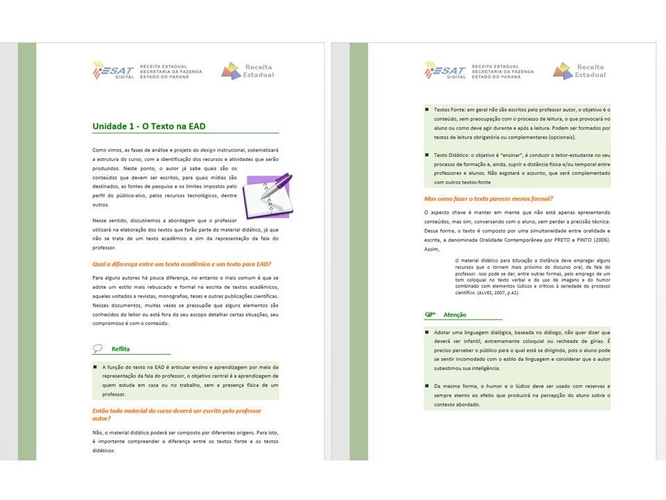 Dinâmica das Aulas Ferramentas de Exposição de Conteúdo Módulos de texto em PDF. Apresentações em PowerPoint. Aulas em vídeo de curta duração. Ferrame