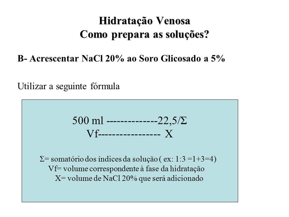 Hidratação Venosa Como prepara as soluções.
