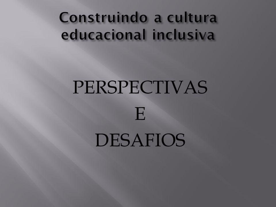 Circuito do profissional na rede de apoio Professores /Equipe diretiva/Equipe técnica Alunos/Família Gestão do processo