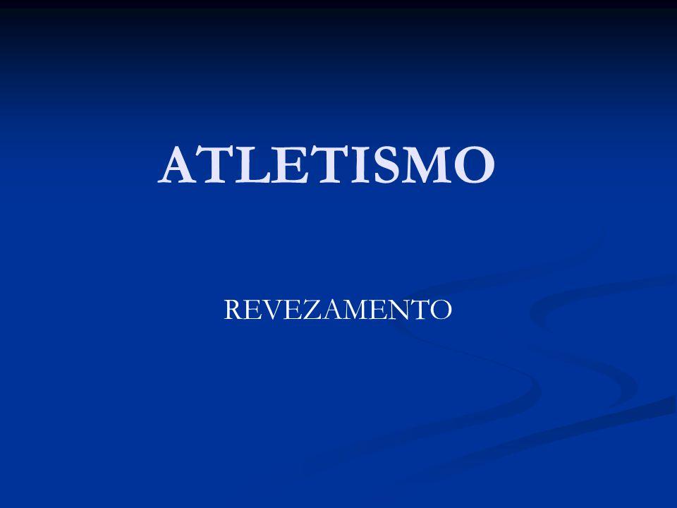 ATLETISMO REVEZAMENTO