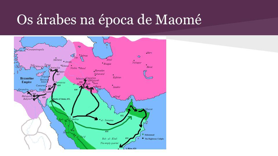 Os árabes na época de Maomé