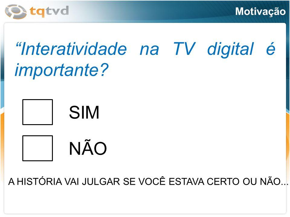 Motivação Television.No good will come of this device.
