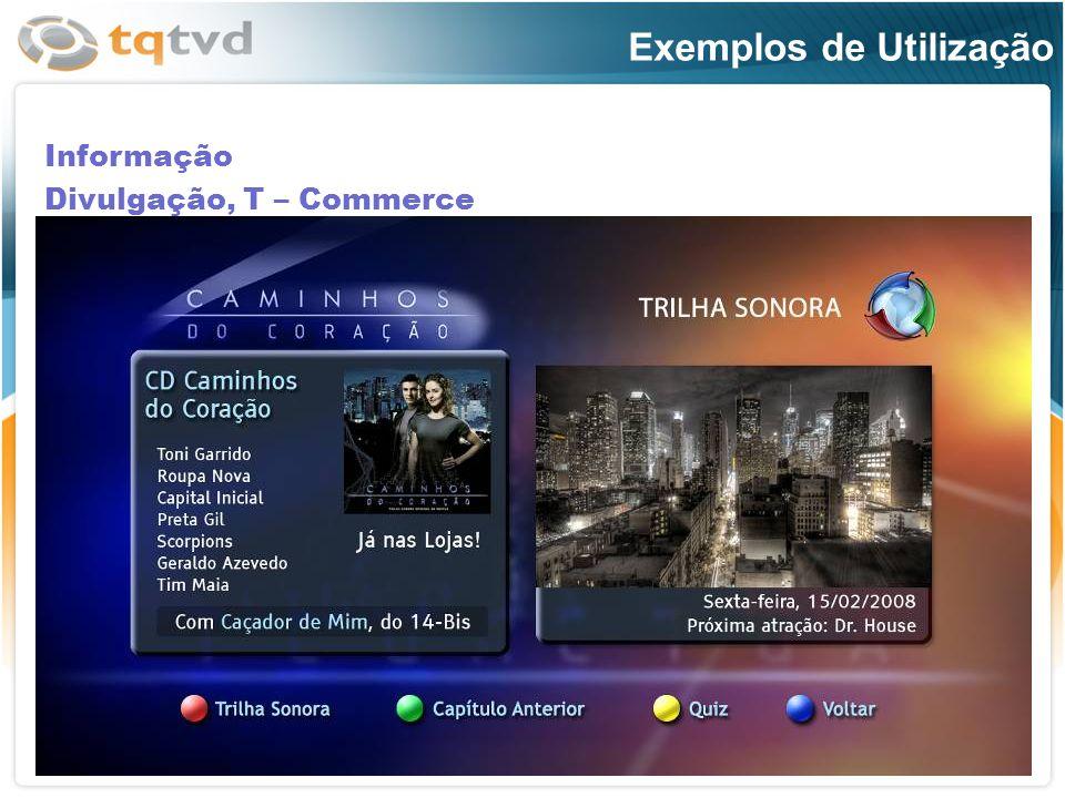 Exemplos de Utilização Informação Divulgação, T – Commerce