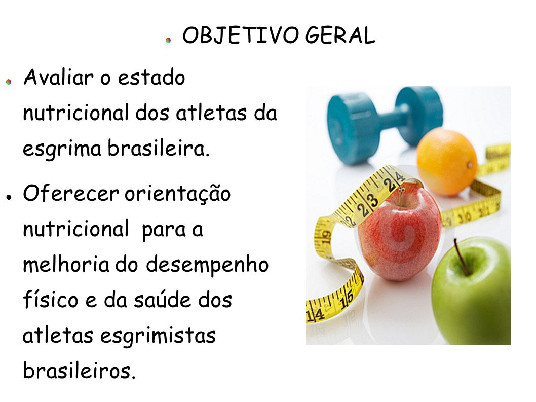 Avaliar o estado nutricional dos atletas da esgrima brasileira. Oferecer orientação nutricional para a melhoria do desempenho físico e da saúde dos at