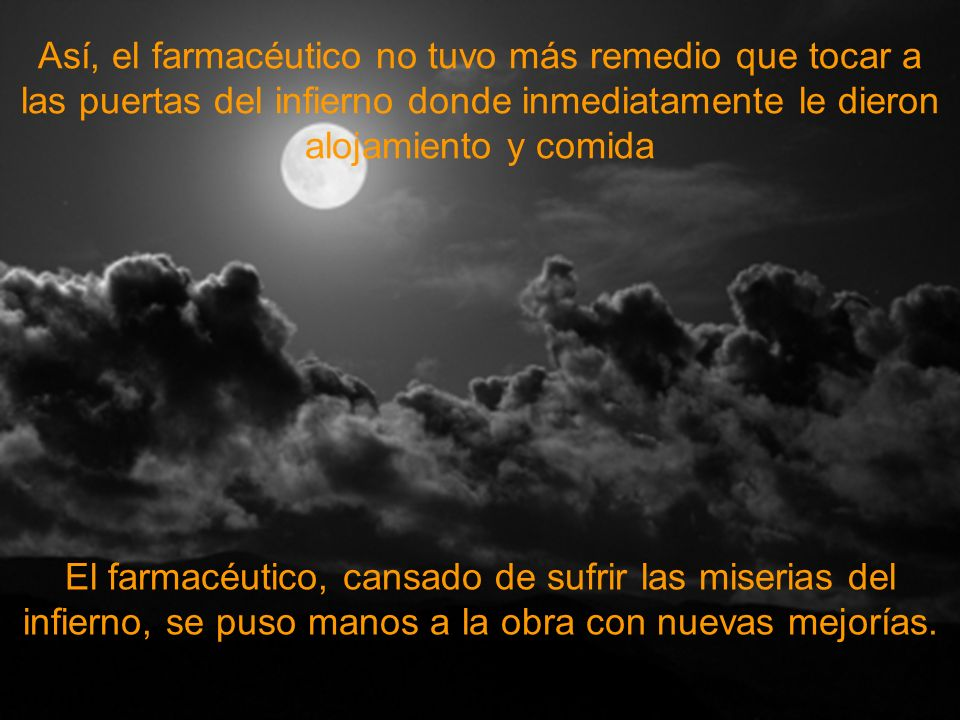 Un farmacéutico murió y llegó a las puertas del cielo Sabemos que los farmacéuticos, por toda su honestidad, siempre van al cielo.