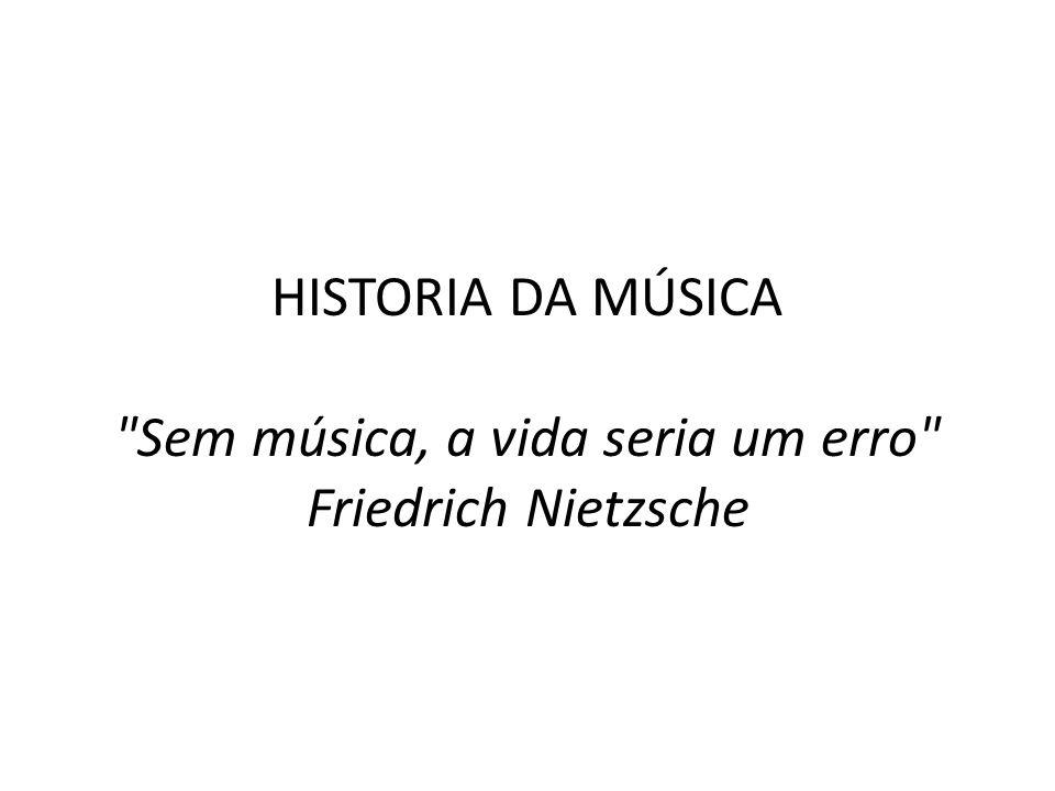 HISTORIA DA MÚSICA