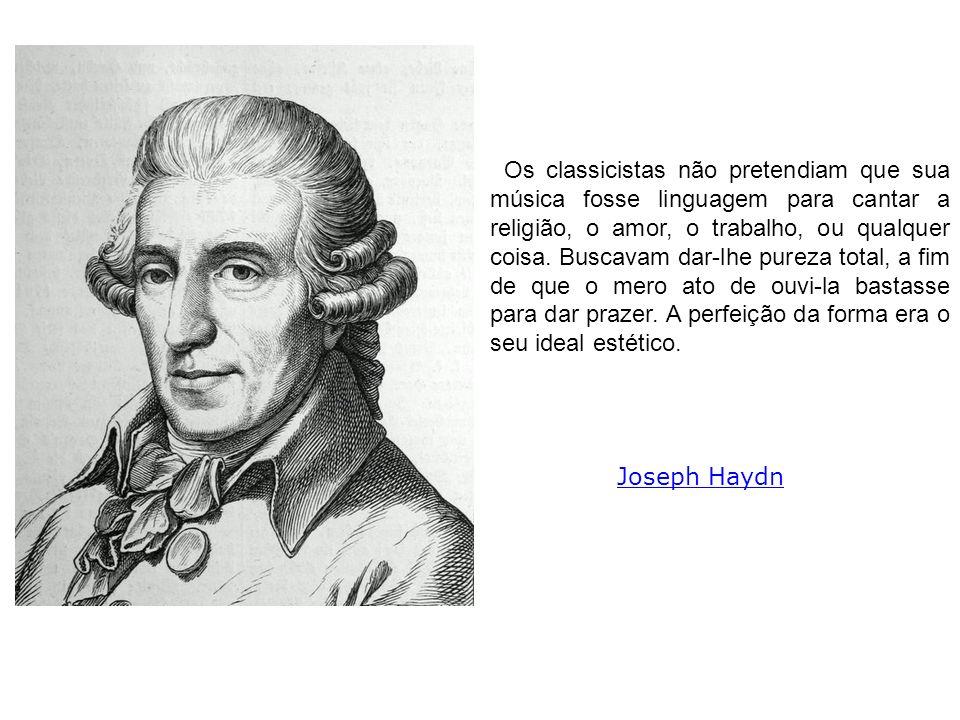Os classicistas não pretendiam que sua música fosse linguagem para cantar a religião, o amor, o trabalho, ou qualquer coisa. Buscavam dar-lhe pureza t