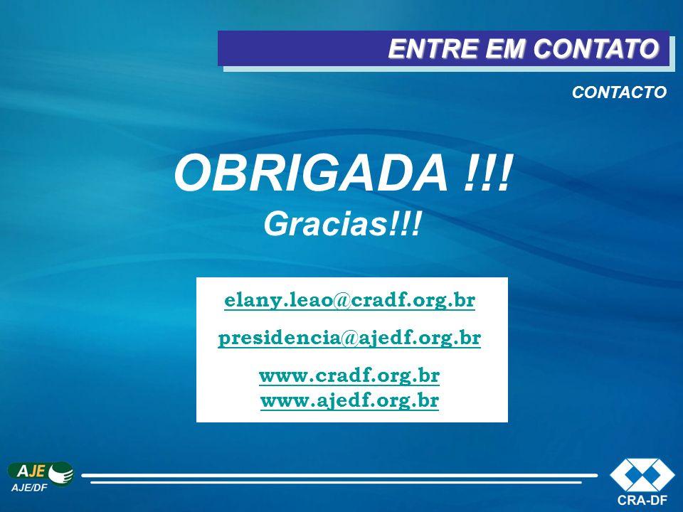 ENTRE EM CONTATO OBRIGADA !!! Gracias!!! elany.leao@cradf.org.br presidencia@ajedf.org.br www.cradf.org.br www.ajedf.org.br www.cradf.org.br www.ajedf