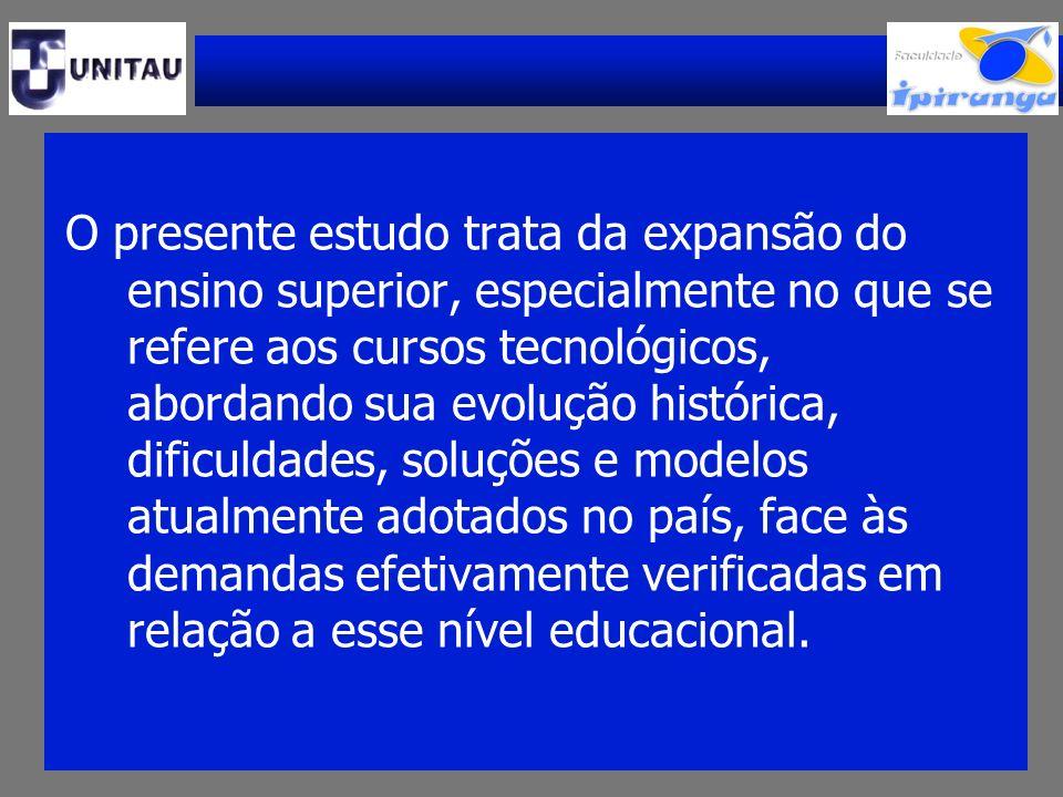 A Educação Tecnológica é a modalidade de educação para o trabalho em nível superior admitida pelo ordenamento jurídico brasileiro.
