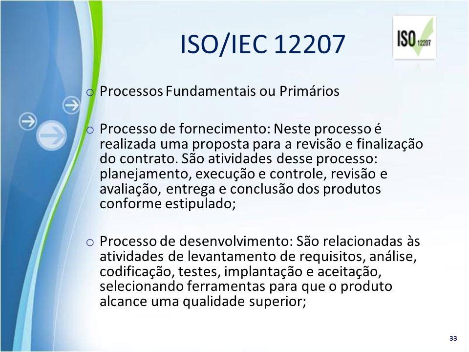 o Processos Fundamentais ou Primários o Processo de fornecimento: Neste processo é realizada uma proposta para a revisão e finalização do contrato. Sã
