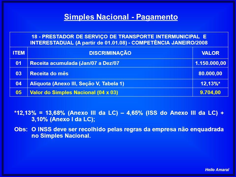 Helio Amaral 18 - PRESTADOR DE SERVIÇO DE TRANSPORTE INTERMUNICIPAL E INTERESTADUAL (A partir de 01.01.08) - COMPETÊNCIA JANEIRO/2008 ITEM DISCRIMINAÇ