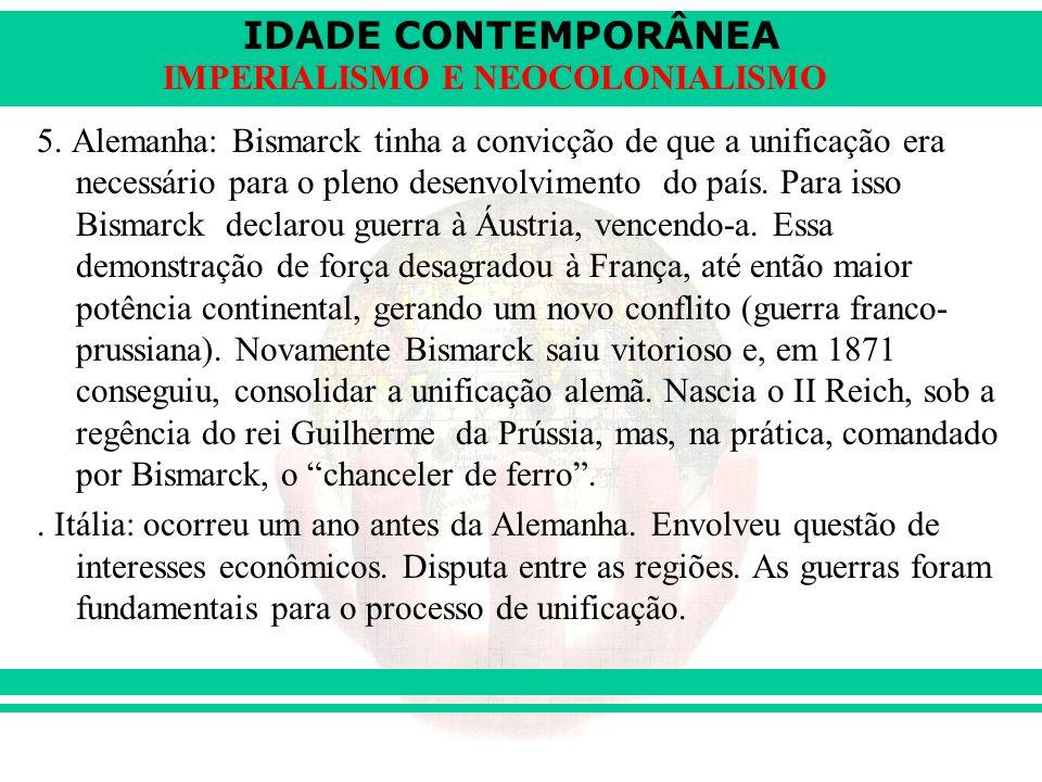 IDADE CONTEMPORÂNEA IMPERIALISMO E NEOCOLONIALISMO 6.