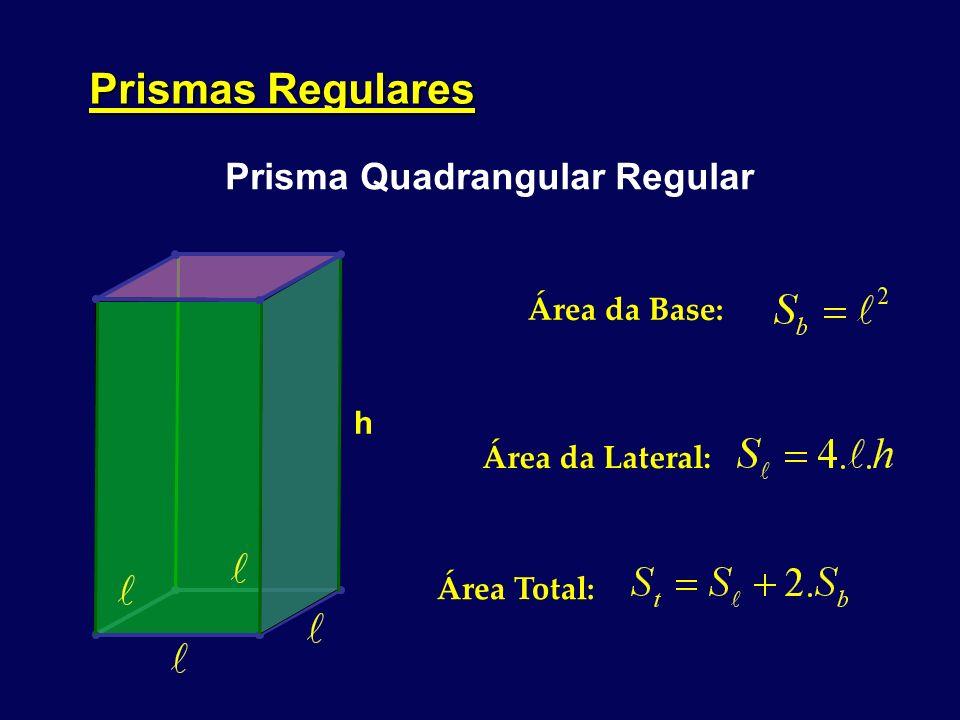 Exercícios: 2) Um prisma reto tem altura 7m e a base é um losango de diagonais 6 m e 8 m.