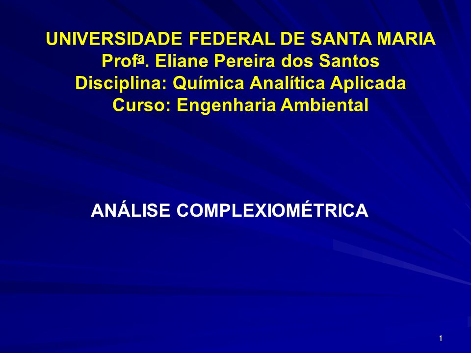 1 UNIVERSIDADE FEDERAL DE SANTA MARIA Prof a.