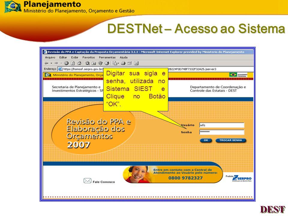 132 DESTNet – Acesso ao Sistema Captação DEST