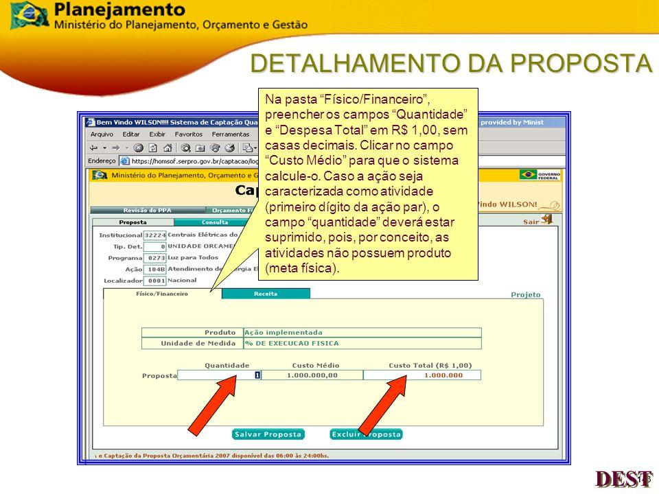 142 DETALHAMENTO DA PROPOSTA Clicar no localizador da ação desejado.