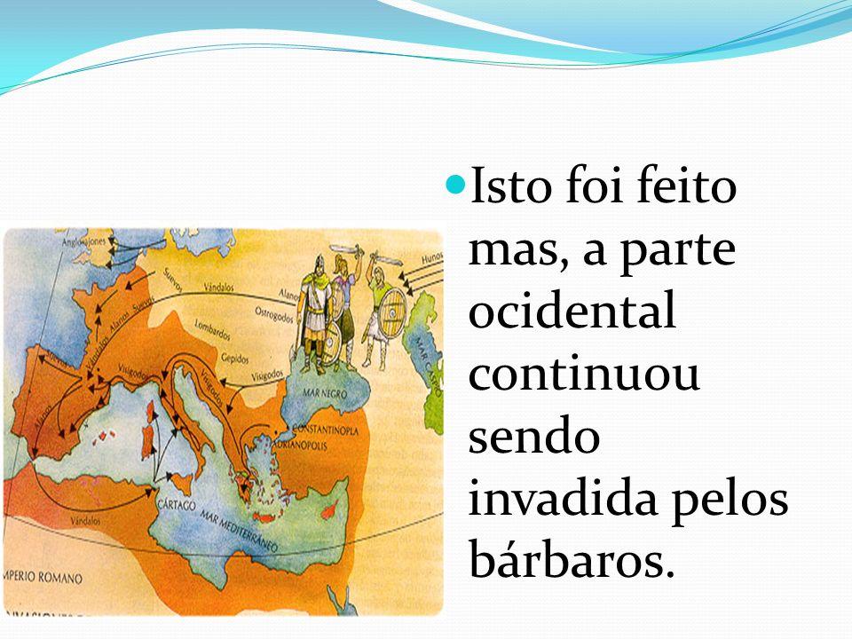 O que fazer para controlar um Império tão grande ????? Que tal dividir o Império em duas partes ? Império romano do ocidente e Império romano do Orien