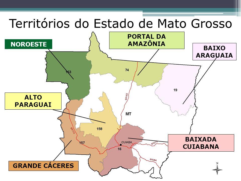 BAIXADA CUIABANA ALTO PARAGUAI GRANDE CÁCERES NOROESTE PORTAL DA AMAZÔNIA BAIXO ARAGUAIA Territórios do Estado de Mato Grosso