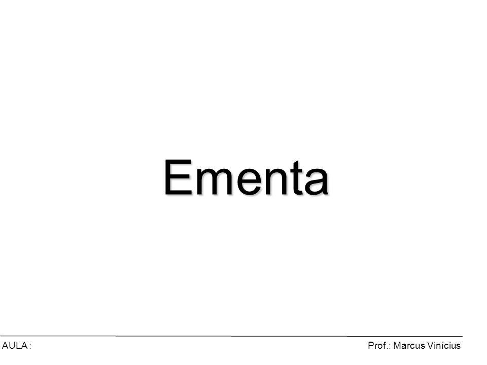 Prof.: Marcus ViníciusAULA : Comércio Eletrônico e Marketing Digital Ementa