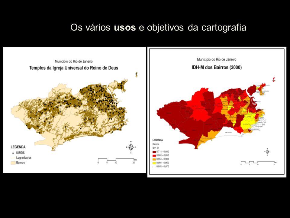 Os vários usos e objetivos da cartografia
