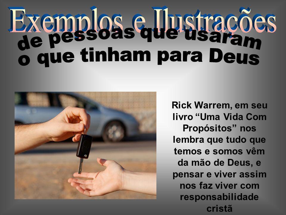 Rick Warrem, em seu livro Uma Vida Com Propósitos nos lembra que tudo que temos e somos vêm da mão de Deus, e pensar e viver assim nos faz viver com r