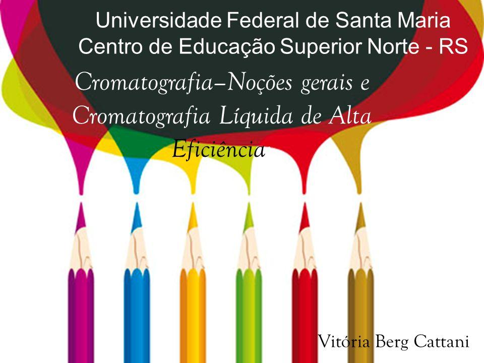 CROMATOGRAFIA GASOSA CLASSIFICAÇÃO DA CROMATOGRAFIA 2.