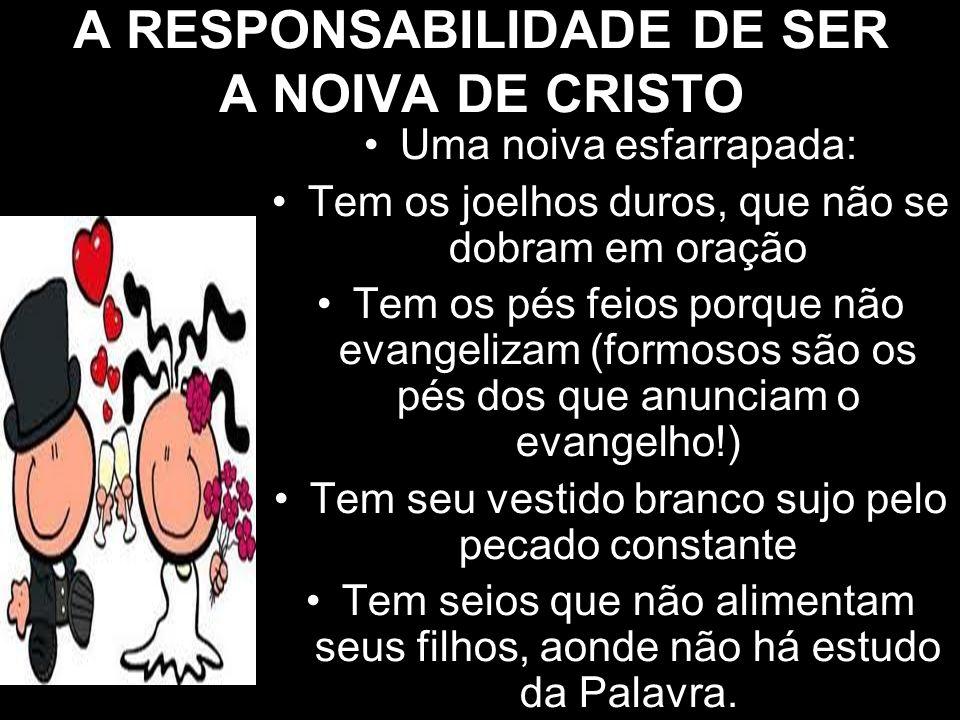 O PRIVILÉGIO DE SER ESCOLHIDA: